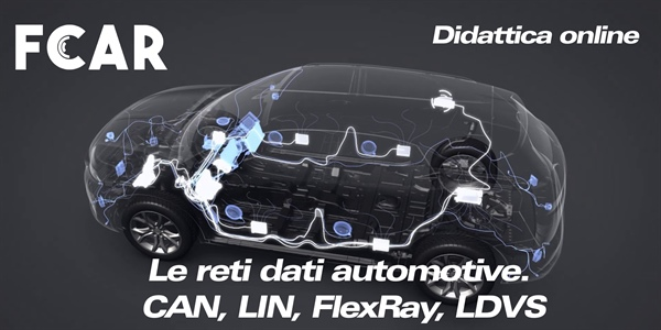 Webinar - Le reti dati automotive. CAN, LIN, FlexRay, LDVS...